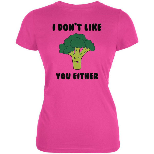 Vegetable Broccoli Doesn't Like You Either Funny Juniors Soft T Shirt