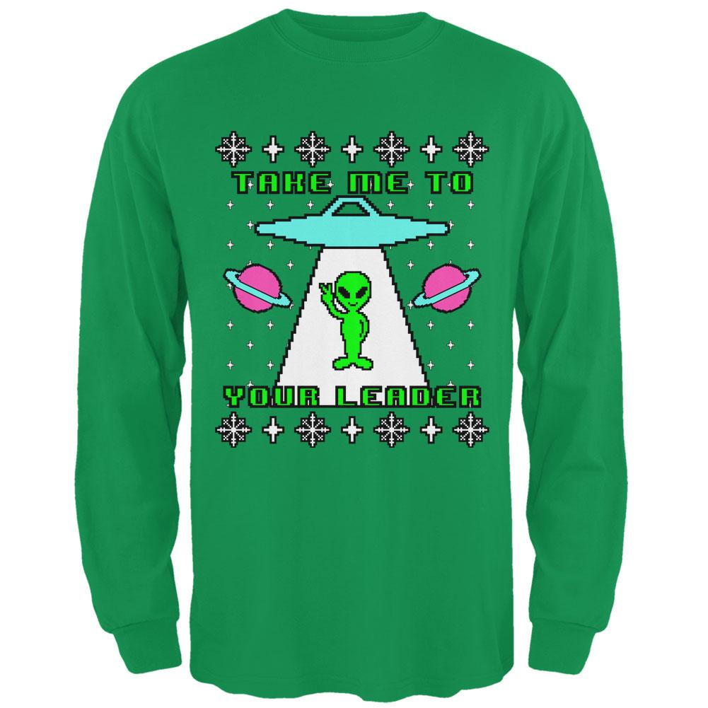 Alien Take Me to Your Leader Ugly Christmas Sweater Mens Long Sleeve T Shirt