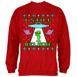 Alien I Still Believe Ugly Christmas Sweater Mens Sweatshirt