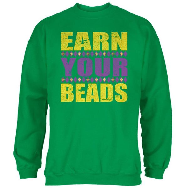 Mardi Gras Earn Your Beads Funny Mens Sweatshirt