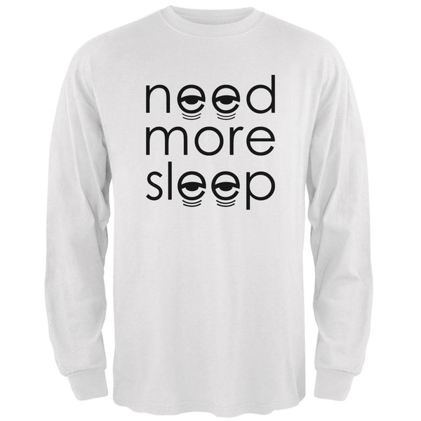 Need More Sleep Mens Long Sleeve T Shirt