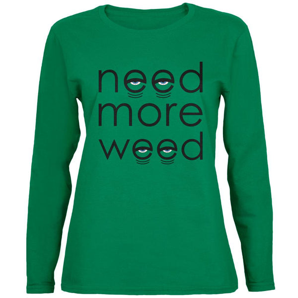 Need More Marijuana Womens Long Sleeve T Shirt