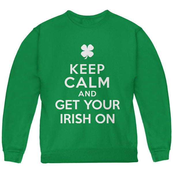 St. Patricks Day - Keep Calm and Get Your Irish On Youth Sweatshirt
