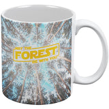 Earth Day May the Forest be with You All Over Coffee Mug