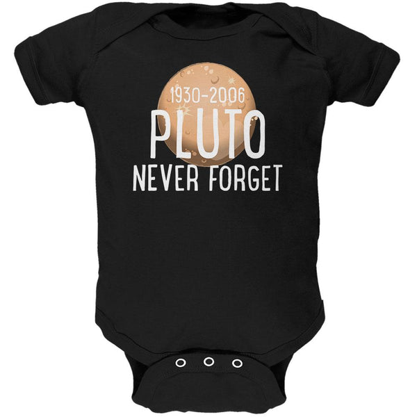 Planet Pluto Never Forget Dwarf Soft Baby One Piece