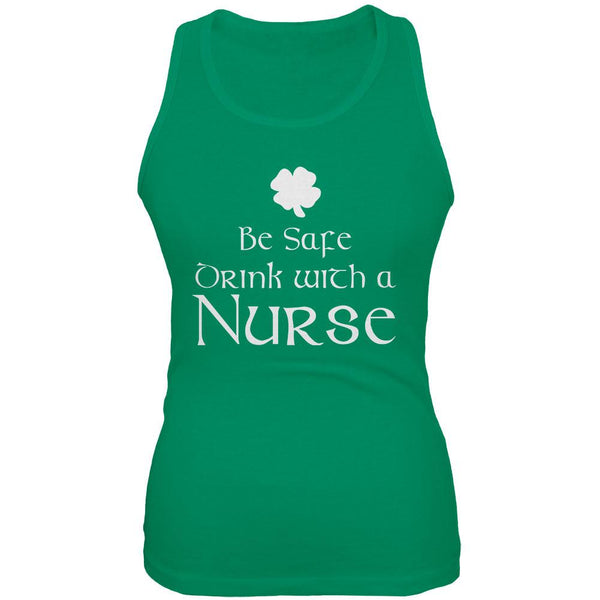 St. Patrick's Day Be Safe Drink With A Nurse Juniors Soft Tank Top