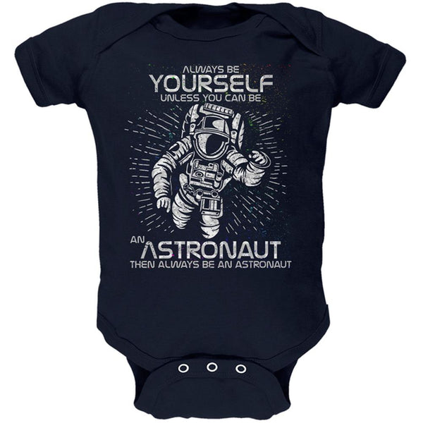 Always be Yourself Unless Astronaut Soft Baby One Piece