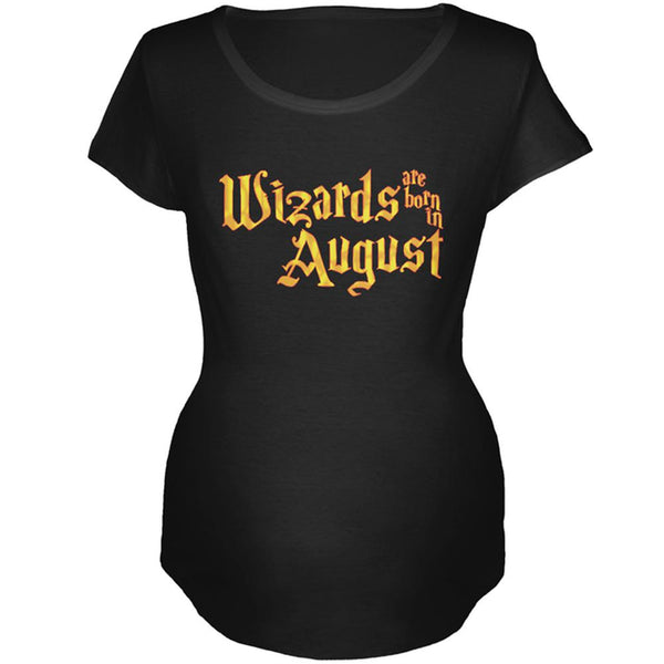 Wizards are born in August Maternity Soft T Shirt