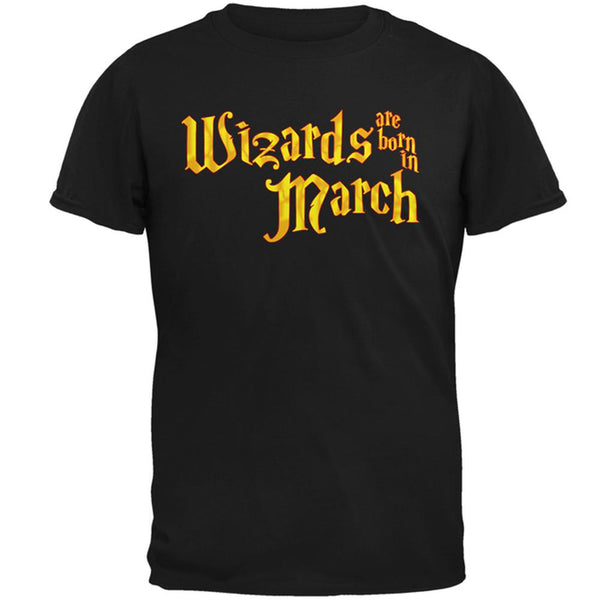 Wizards are born in March Mens T Shirt