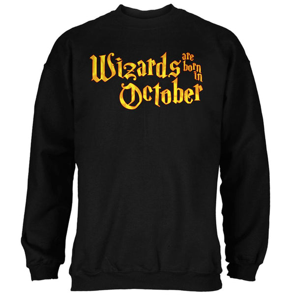 Wizards are born in October Mens Sweatshirt
