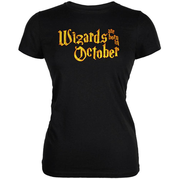 Wizards are born in October Juniors Soft T Shirt