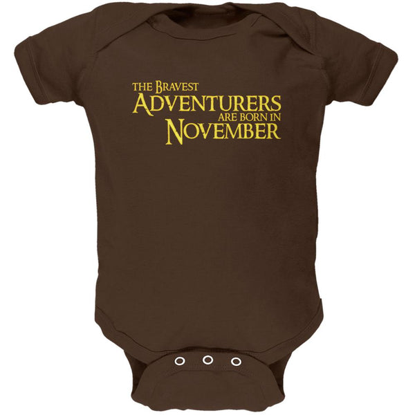 Brave Adventurers are Born in November Soft Baby One Piece
