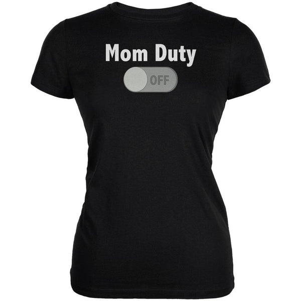 Mother's Day Mom Duty Off Juniors Soft T Shirt