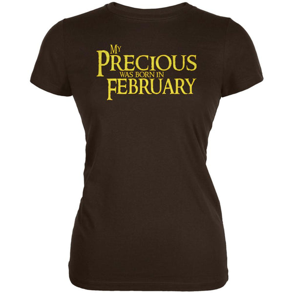 My Precious was Born in February Juniors Soft T Shirt