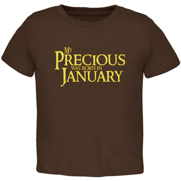My Precious was Born in January Toddler T Shirt