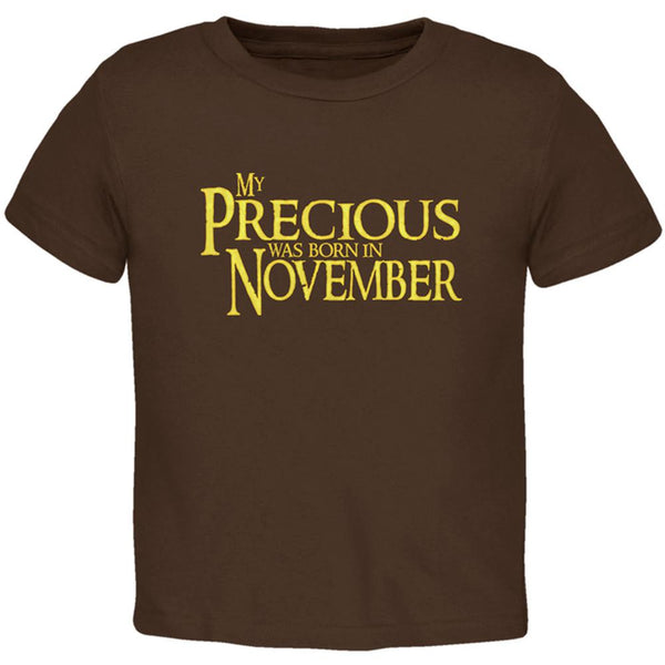 My Precious was Born in November Toddler T Shirt