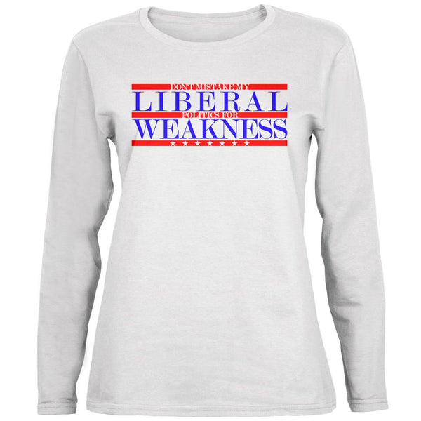 Don't Mistake Liberals for Weak Ladies' Relaxed Jersey Long-Sleeve Tee
