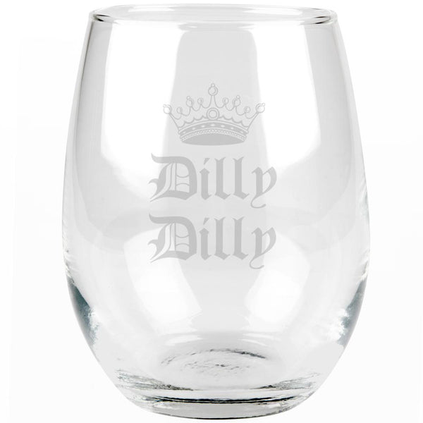 Dilly Dilly Crown Olde English Etched Stemless Wine Glass