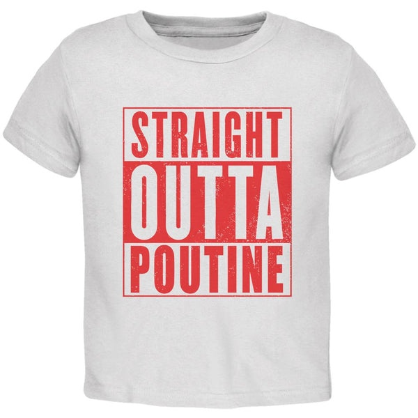 Straight Outta Poutine Toddler T Shirt