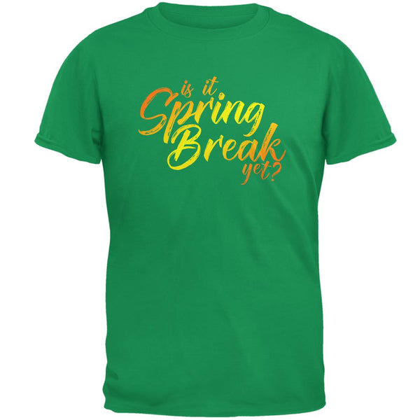 Is it Spring Break Yet? Mens T Shirt
