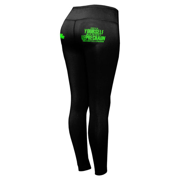 St Patrick's Day Always Be Yourself Leprechaun Womens Performance Leggings