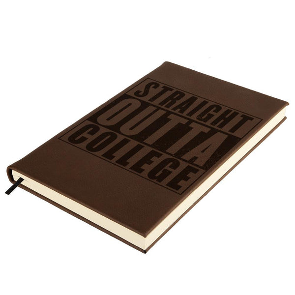 Graduation Straight Outta College Brown Leatherette Journal