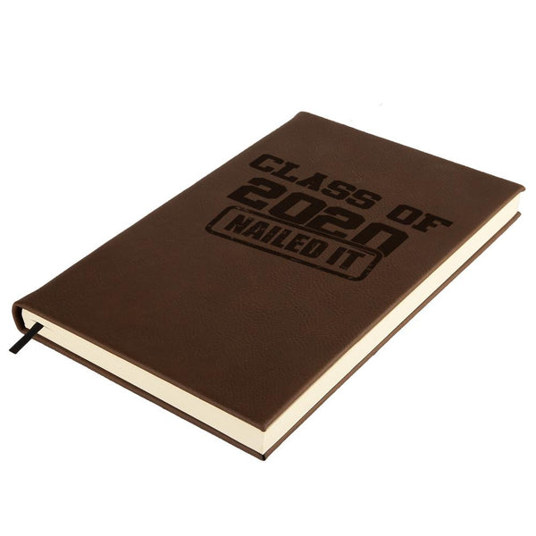 Graduation Class of 2020 Nailed It Brown Leatherette Journal
