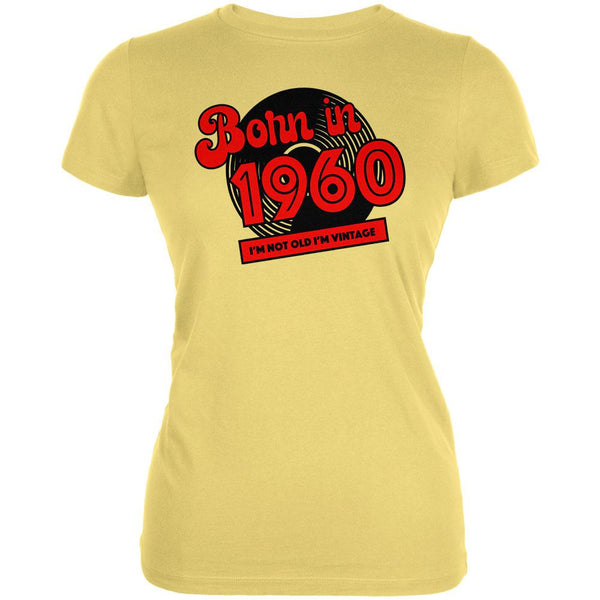 Born In 1960 Record I'm Not Old I'm Vintage Juniors Soft T Shirt