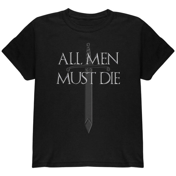 All Men Must Die Medieval Sword Youth T Shirt