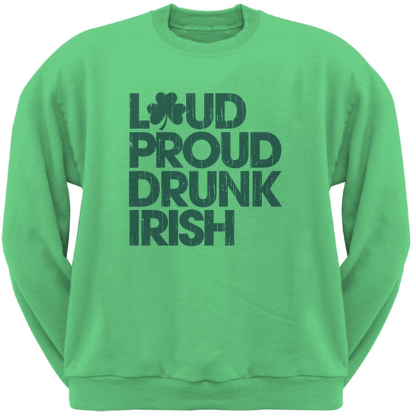 St. Patricks Day - Loud Proud Drunk Irish Irish Green Adult Sweatshirt