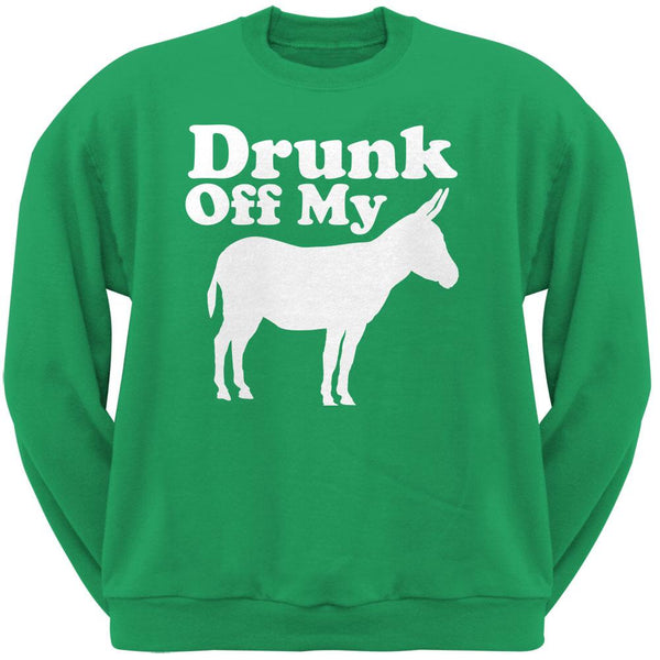 St. Patricks Day - Drunk Off My Ass Irish Green Adult Sweatshirt