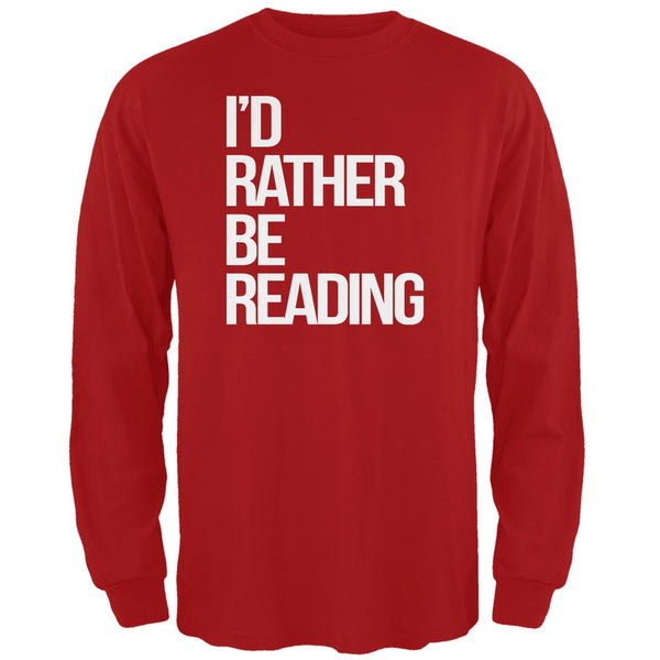 I'd Rather Be Reading Red Adult Long Sleeve T-Shirt