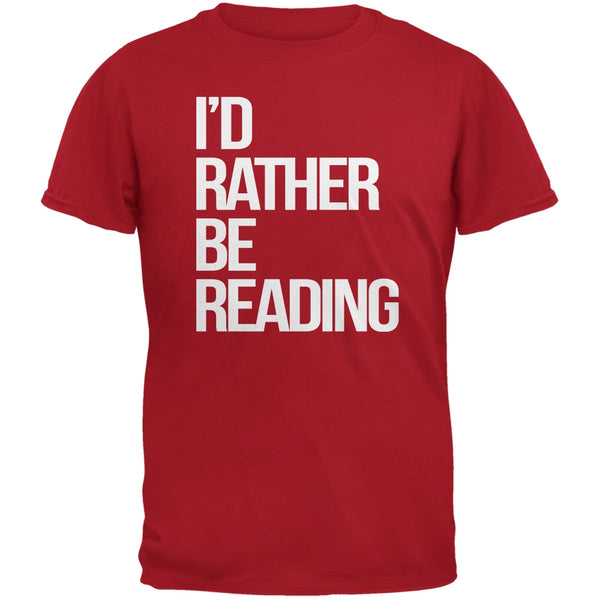 I'd Rather Be Reading Red Adult T-Shirt