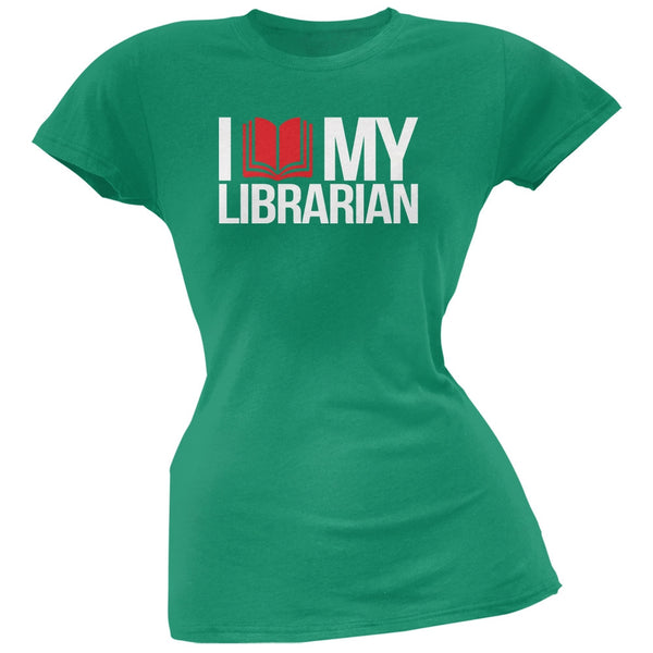 I Love My Librarian Kelly Green Soft Juniors T-Shirt
