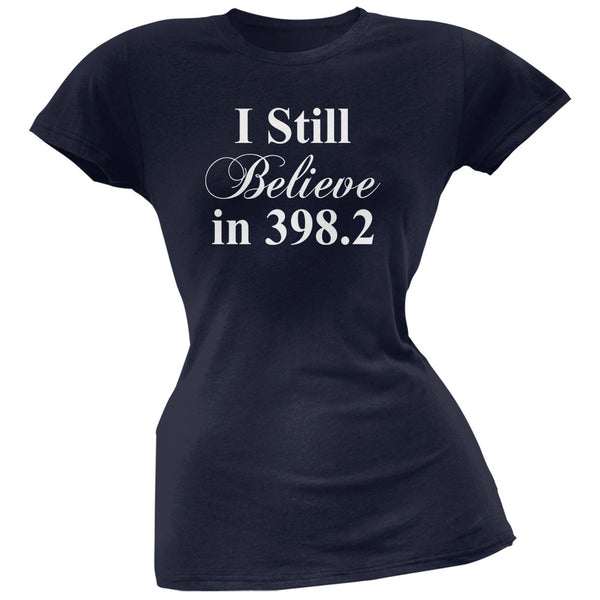 I Still Believe in 398.2 Navy Soft Juniors T-Shirt