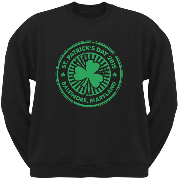 St. Patrick's Day - Baltimore MD Black Adult Sweatshirt