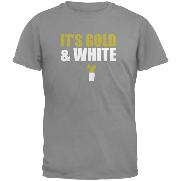 It's Gold And White Storm Grey Adult T-Shirt