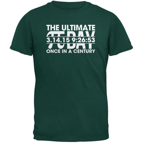 The Ultimate Pi Day 3.14.15 Forest Green Adult T-Shirt