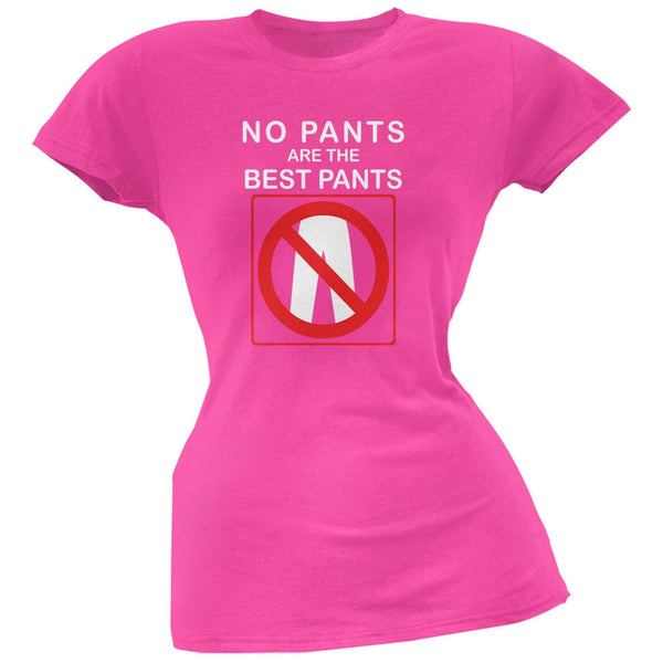 Best No Pants Funny Hot Pink Juniors Soft T-Shirt