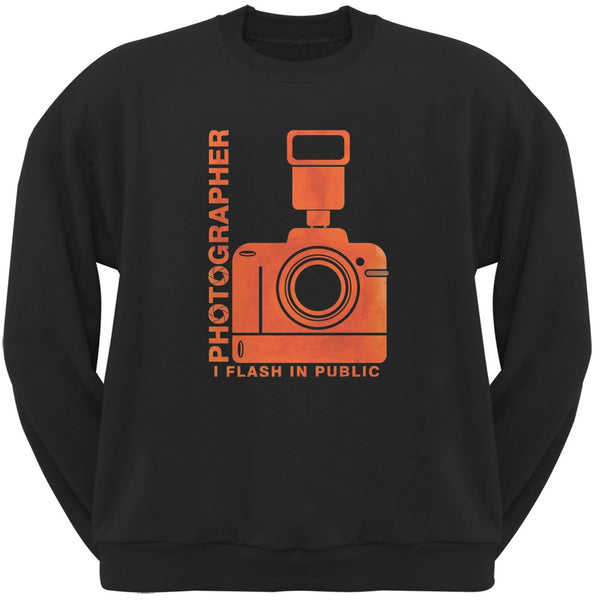 Photographer Flash in Public Funny Black Adult Sweatshirt