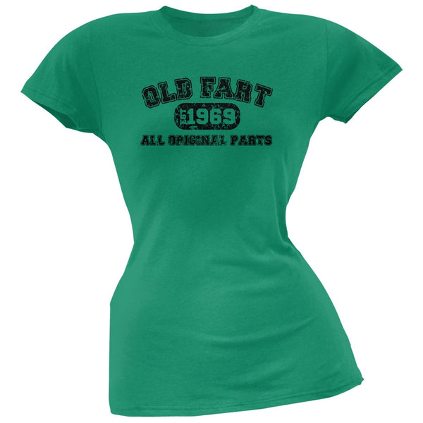 Old Fart Original Parts 1969 Funny Kelly Green Juniors Soft T-Shirt