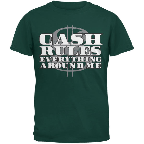 Cash Rules Forest Greeen Adult T-Shirt