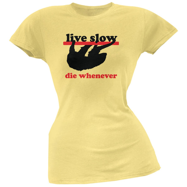 Live Slow Yellow Soft Juniors T-Shirt