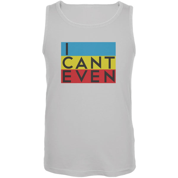 I Cant Even White Adult Tank Top