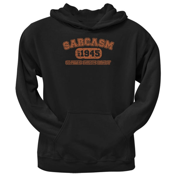 Sarcasm Served Fresh Daily Funny 1945 Black Adult Hoodie