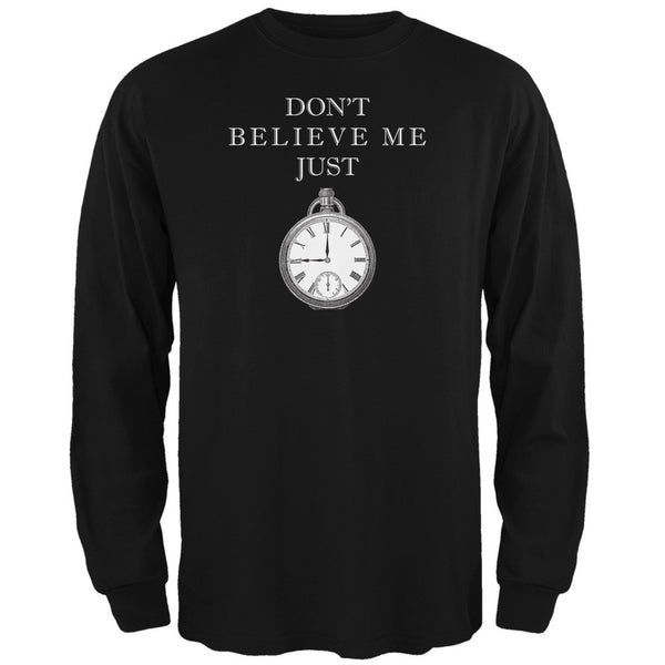Dont Believe Me Black Adult Long Sleeve T-Shirt