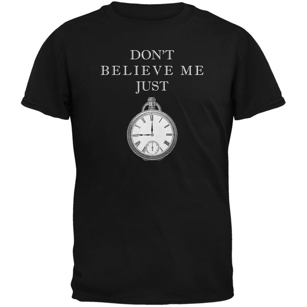 Dont Believe Me Black Adult T-Shirt