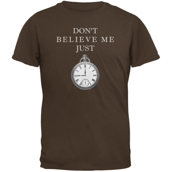 Dont Believe Me Brown Adult T-Shirt