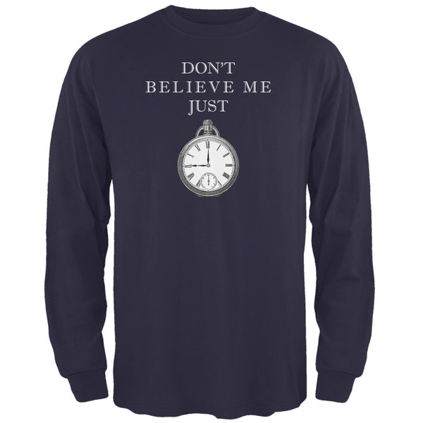 Dont Believe Me Navy Adult Long Sleeve T-Shirt