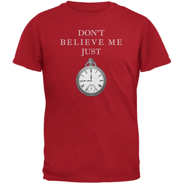 Dont Believe Me Red Adult T-Shirt